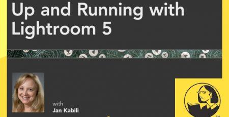 دانلود آموزش لایت روم 5 - Up and Running with Lightroom 5