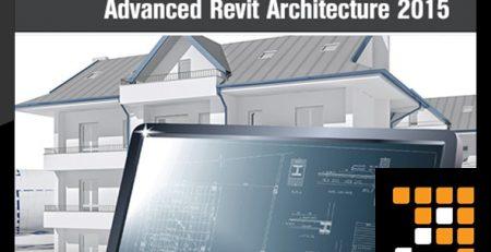 دانلود آموزش پیشرفته رویت ارشیتکت 2015 - Advanced Revit Architecture 2015 Training Video