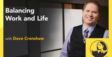 دانلود آموزش تعادل بین کار و زندگی - Balancing Work and Life
