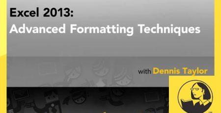 دانلود آموزش اکسل 2013: تکنیک های فرمت بندی پیشرفته - Excel 2013: Advanced Formatting Techniques