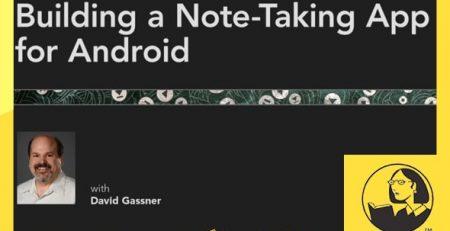 دانلود آموزش ساخت اپلیکیشن یادداشت بردار برای اندروید 2013 - Building a Note-Taking App for Android (2013)