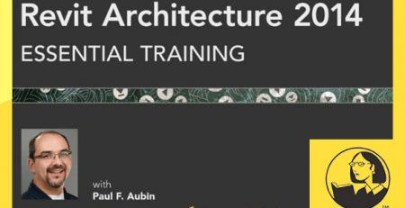 دانلود آموزش رویت آرشیتکت 2014 - Revit Architecture 2014 Essential Training