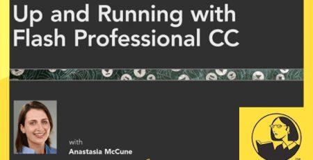 دانلود آموزش فلش حرفه ی سی سی - Up and Running with Flash Professional CC