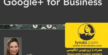 دانلود آموزش گوگل پلاس در تجارت - Google+ for Business
