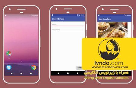 دانلود آموزش توسعه اندروی : طراحی رابط کاربری | Android Development Essential Training Design a User Interface